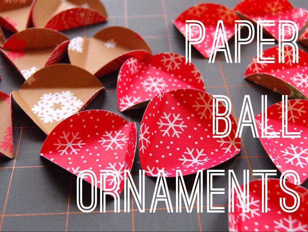 How To Make A Christmas Decor Using Paper : Paper ball ornament tutorial maker mama