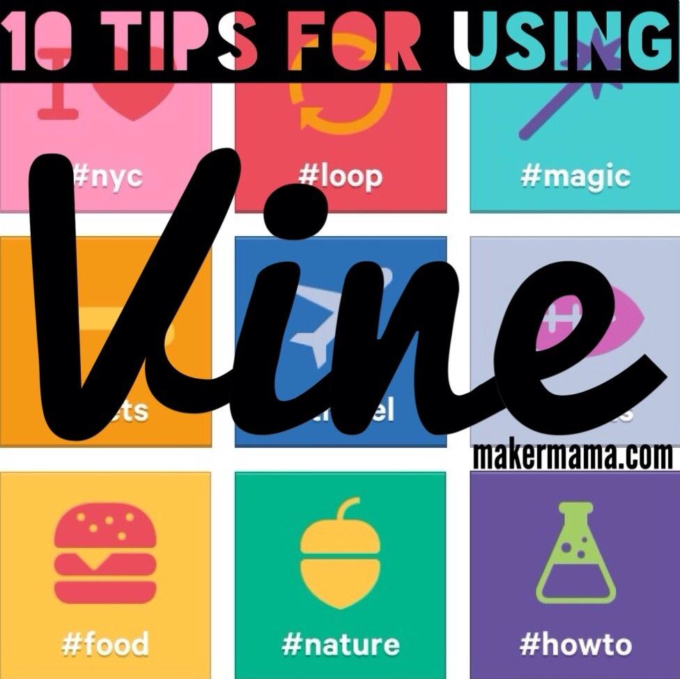 Vine App Tips