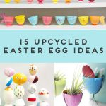 15 Upcycled Easter Egg Ideas