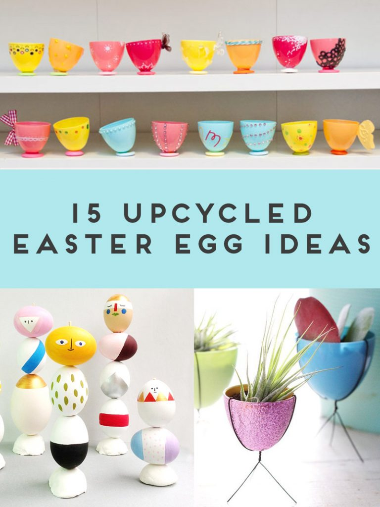 15 upcycled easter egg ideas maker mama